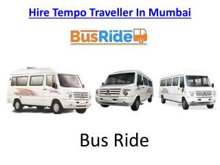 Hire Deluxe Tempo Traveller In Mumbai | Rent a Tempo Traveller In Mumbai