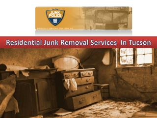 Residential junk removal In Tucson
