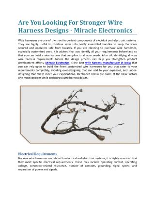 Are You Looking For Stronger Wire Harness Designs - Miracle Electronics