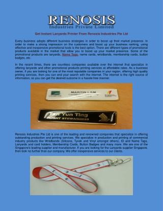 Get Instant Lanyards Printer From Renosis Industries Pte Ltd