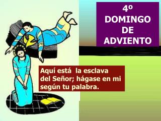 4º DOMINGO DE ADVIENTO