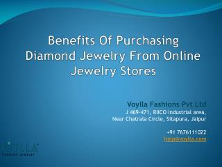Benefits Of Purchasing Diamond Jewelry From Online Jewelry Stores