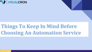 Things To Keep In Mind Before Choosing An Automation Service