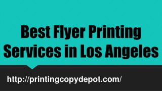 Best Flyer Printing Services in Los Angeles