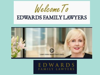 Best Family Lawyer At Edwards Family Lawyers.