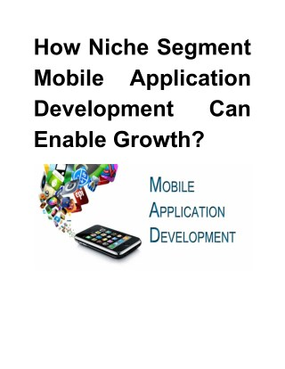 How Niche Segment Mobile Application Development Can Enable Growth?