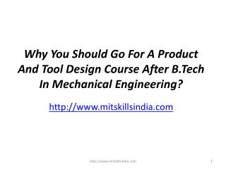 Why You Should Go For A CAD CAM Course or Product And Tool Design Course After B.Tech In Mechanical Engineering?