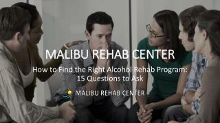 How to Find the Right Alcohol Rehab Program: 15 Questions to Ask