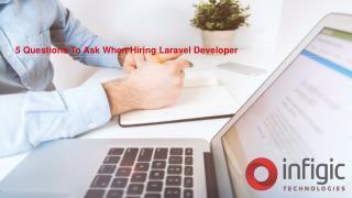 5 Questions to Ask When Hiring Laravel Developer