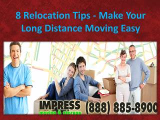 Relocation Tips - Make Your Long Distance Moving Easy
