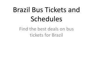 Online bus tickets for Brazil
