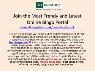 Join the Most Trendy and Latest Online Bingo Portal