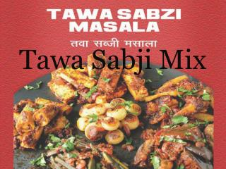 Tawa Sabji Mix