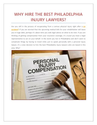 WHY HIRE THE BEST PHILADELPHIA INJURY LAWYERS?