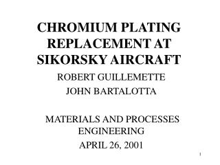 CHROMIUM PLATING REPLACEMENT AT SIKORSKY AIRCRAFT
