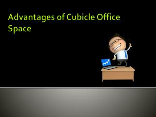 Advantages of cubicle office space