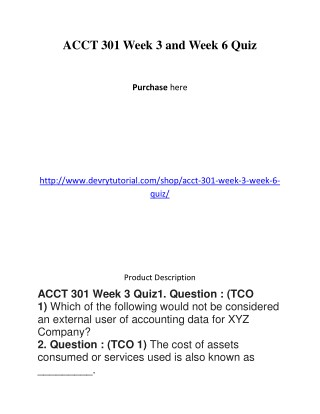 ACCT 301 Week 3 and Week 6 Quiz