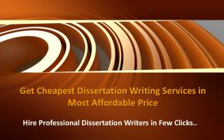 Get Cheapest Dissertation Writing Services in Most Affordable Price
