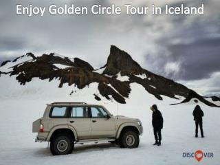 Enjoy Golden Circle Tour in Iceland