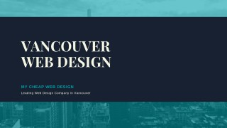 Vancouver Web Design Package For Small Businesses in Vancouver