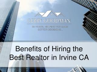 Benefits of Hiring the Best Realtor in Irvine CA