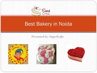 Best bakery in Noida to order birthday cake online | Superbcake