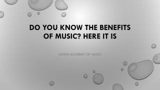 Do You Know the Benefits of Music