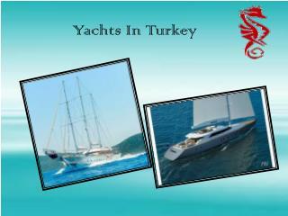 Yachts turkey