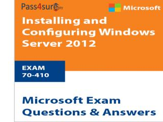 Pass Cisco 70-410 Exam With most updates 70-410 Dumps At Pass4surekey