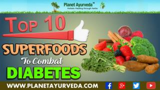 Top 10 Superfoods To Combat Diabetes Naturally & Reverse Blood Sugar Level