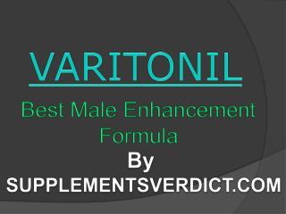 Varitonil – Best Male Enhancement Formula in 2017 | Shop Now