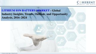 Lithium Ion Battery Market Trends and Industry Report 2024