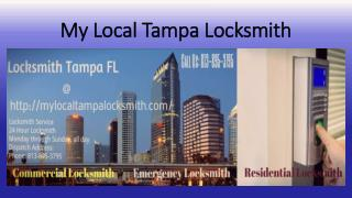 Reputed and Certified My Local Tampa Locksmith
