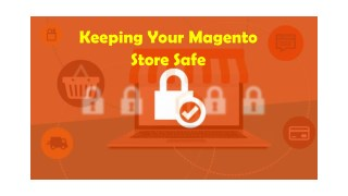Keeping Your Magento Store Safe