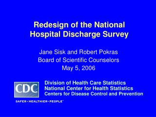 Redesign of the National Hospital Discharge Survey