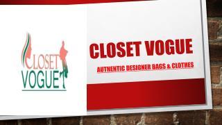 Closet Vogue  Authentic Designer Bags & Clothes