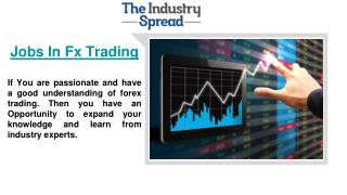 Get all updated Information about Jobs In Fx Trading