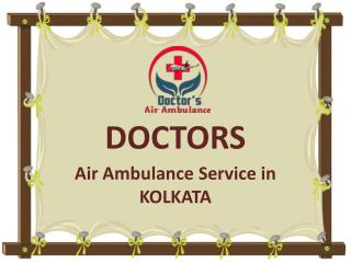Immediately Contact to Get ICU Facility Air Ambulance Service in Kolkata