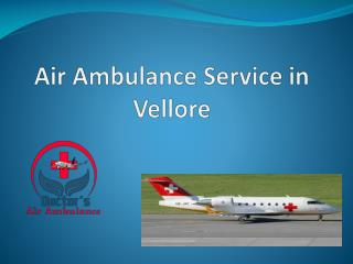 Air Ambulance service in Vellore