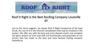 Roof It Right is the Best Roofing Company Louisville KY
