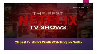 20 Best TV Shows on Netflix