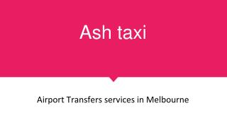 Airport taxi cab service East Melbourne