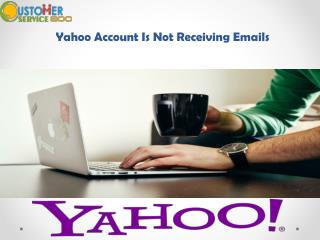 Yahoo Account Is Not Receiving Emails