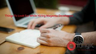Things To Look For While Hiring Magento Developers