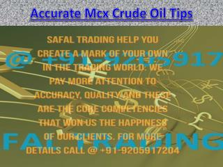 Accurate Mcx Crude Oil Tips, Crude Oil Tips Specialist Call @  91-9205917204