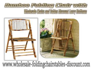 Bamboo Folding Chair with Wholesale Chairs and Tables Discount Larry Hoffman