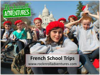 French School Trips Gets More Exciting With RocknRoll Adventures