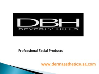 Professional Facial Products - Dermaestheticsusa.com