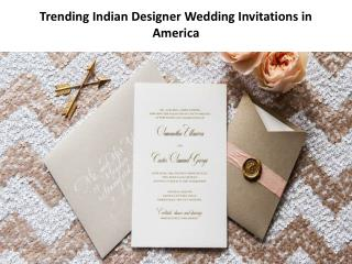 Trending Indian Designer Wedding Invitations in America IndianWeddingCards
