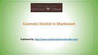 Cosmetic Dentist in Manhasset